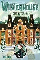 Winterhouse (Winterhouse, #1)