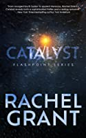 Catalyst (Flashpoint, #2)