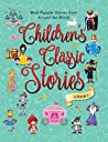 Children's Classic Stories: Volume 1