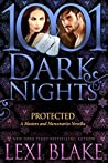 Protected (Masters and Mercenaries #16.5; 1001 Dark Nights #84)