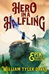 Hero in a Halfling (Epik Fantasy #1)
