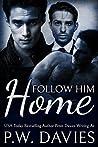 Follow Him Home (Alternate Worlds, #1)