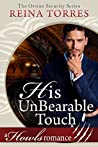 His UnBearable Touch (Orsino Security, #2)