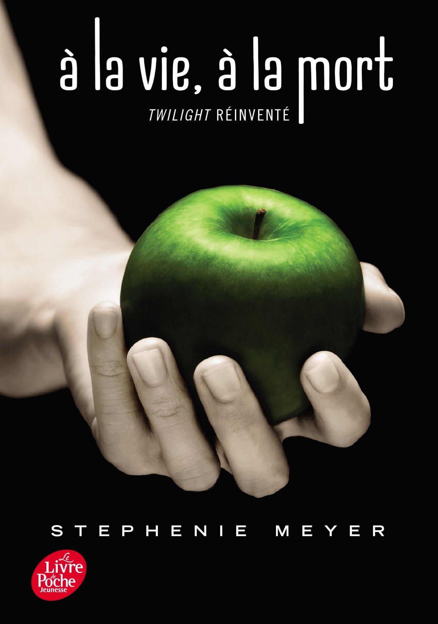 À la vie, à la mort: Twilight réinventé