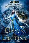 Dawn of Destiny: Age Of Magic - A Kurtherian Gambit Series (A New Dawn, #1)