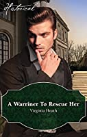 A Warriner to Rescue Her (The Wild Warriners #2)