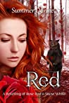 Red: A Retelling or Rose-Red and Snow-White (Thistle Grove Tales Book 1)