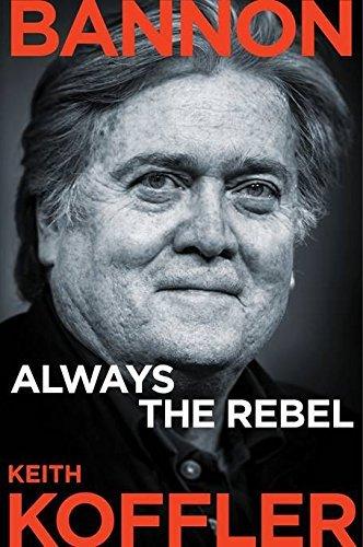 Bannon Always the Rebel