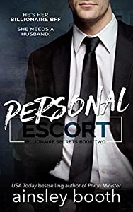 Personal Escort (Billionaire Secrets, #2)