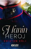 Hanin heroj (Unfinished Hero, #3)