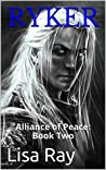 Ryker: Alliance of Peace: Book Two