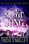 Spear Song (The Isle of Destiny #3)