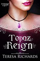 Topaz Reign (The Altered Stones Book 2)