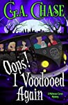 Oops! I Voodooed Again (A Malveaux Curse Mystery #3)