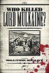 Who Killed Lord Mulkaine