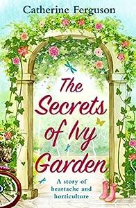 The Secrets of Ivy Garden