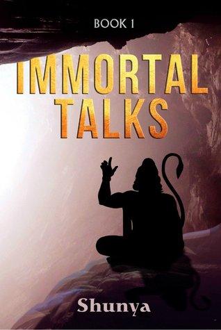 Immortal Talks (- Book 1) by Shunya