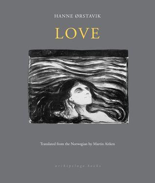 Love by Hanne Ørstavik