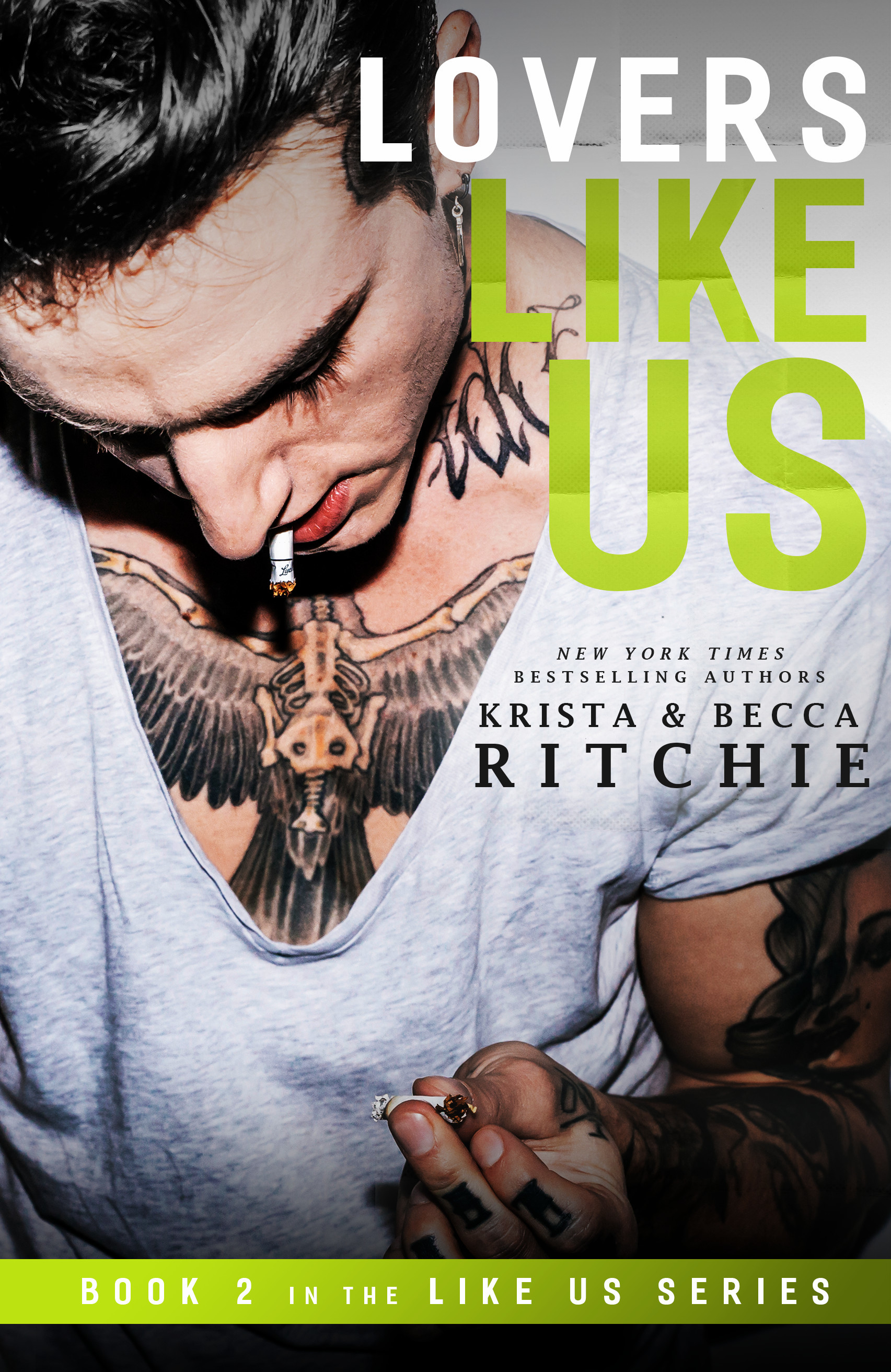 (Like Us 2) Ritchie, Krista  Ritchie, Becca - Lovers Like Us