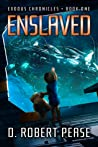 Enslaved (Exodus Chronicles, Book 1)