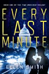 Every Last Minute (Time Wrecker Trilogy, #1)