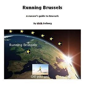Running Brussels (Running the EU Book 5)