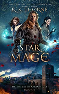 Star Mage (The Enslaved Chronicles, #3)