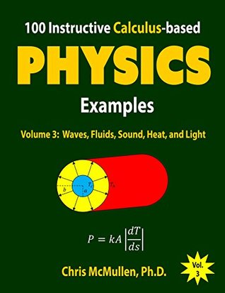 100 Instructive Calculus-based Physics Examples: Waves, Fluids