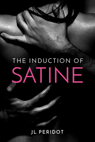 The Induction of Satine