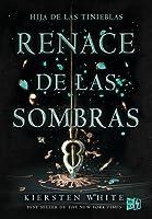 Renace de las sombras (Los conquistadores, #2)