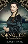 Conquest II: The Drowned Court (Conquest #2)