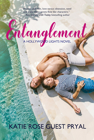 Entanglement (Hollywood Lights #1)