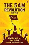 The 5 A.M. Revolu...