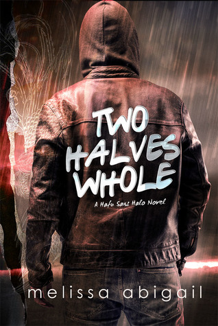 Two Halves Whole (Half Sans Halo, #2)