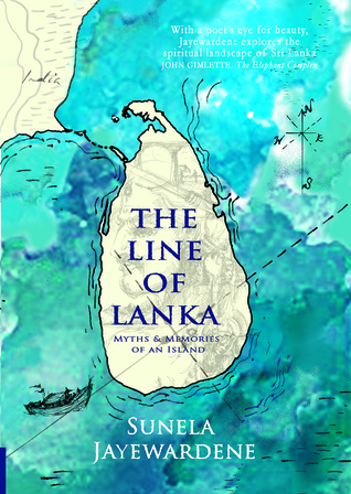 The Line of Lanka: Myths and Memories of an Island