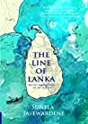 The Line of Lanka by Sunela Jayewardene