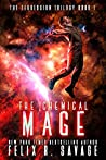 The Chemical Mage (Extinction Protocol #1)