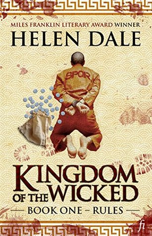 Kingdom of the Wicked Book One by Helen Dale