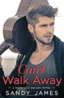 Can't Walk Away