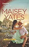 The Rancher's Baby (Texas Cattleman's Club: The Impostor, #1)