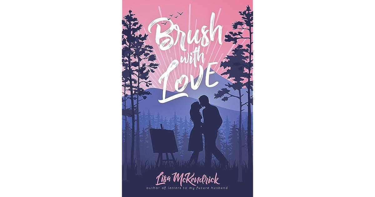 Brush With Love By Lisa Mckendrick
