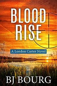 Blood Rise (London Carter, #6)