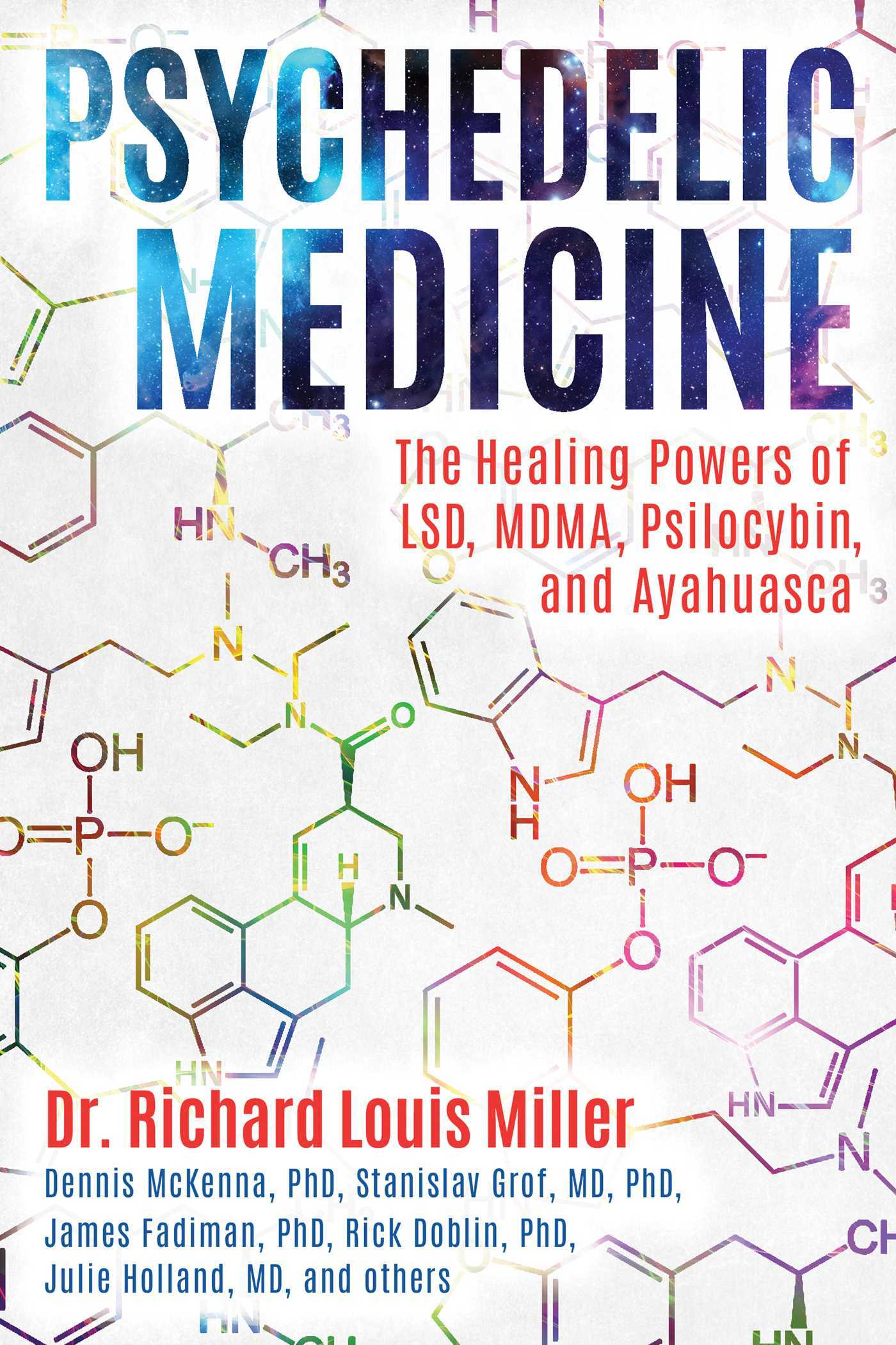 Psychedelic Medicine- The H
