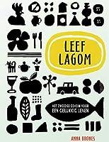 Leef Lagom: het Zweedse geheim voor een gelukkig leven