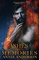 Ashes to Memories (Ashes to Ashes #5)
