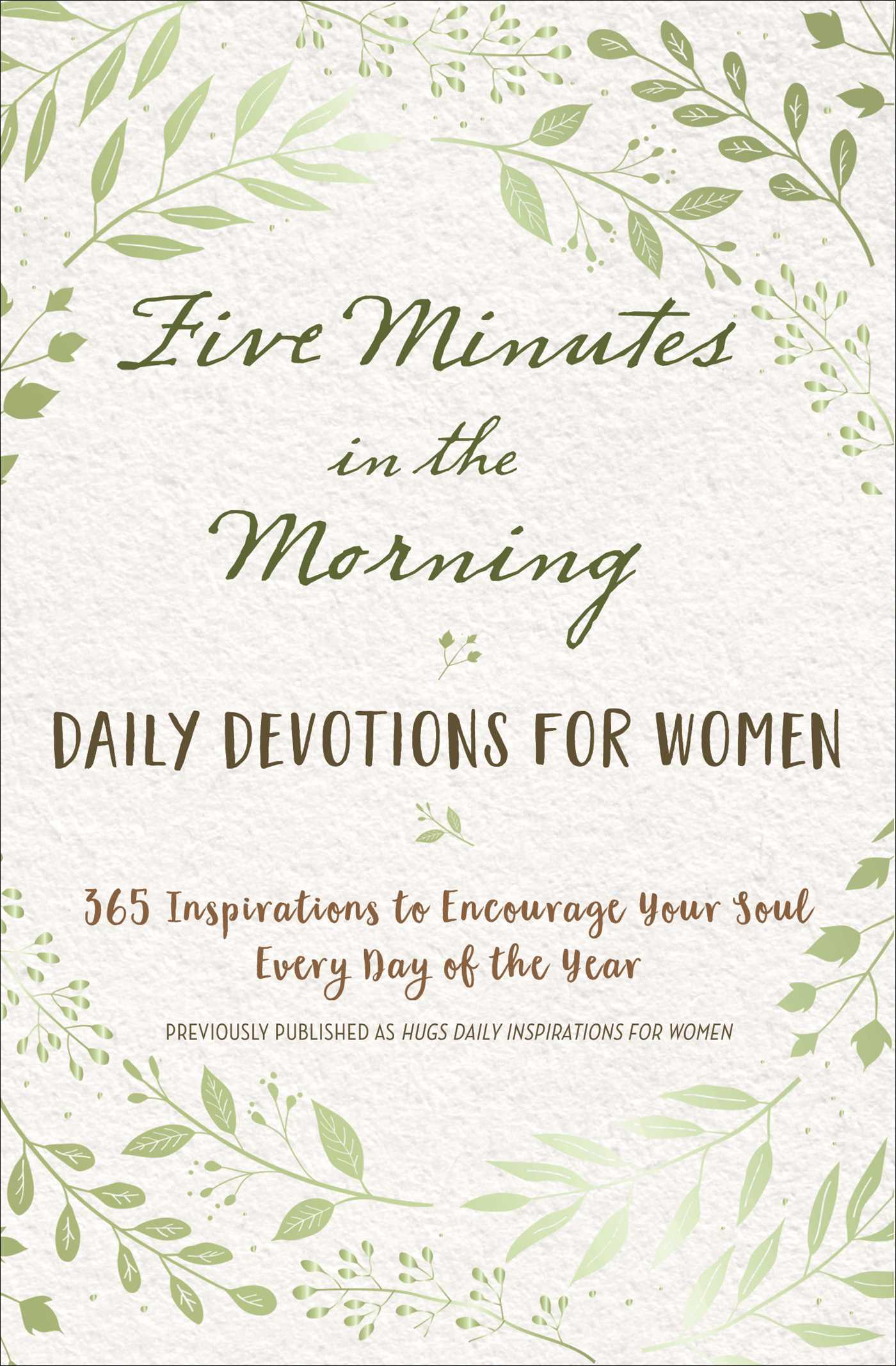 Five Minutes in the Morning Daily Devotions for Women