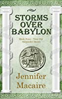 Storms Over Babylon (The Time for Alexander #4)