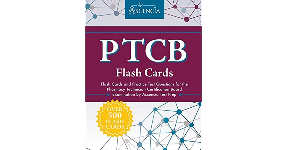 Ptcb Flash Cards Flash Cards And Practice Test Questions For The