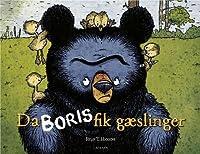 Da Boris fik gæslinger (Bjørnen Boris #1)