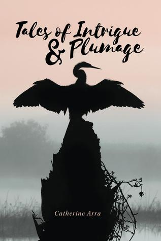 Tales of Intrigue & Plumage